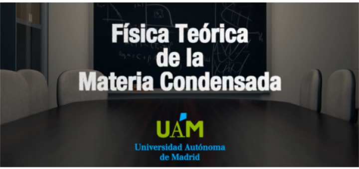 Promotional video: Theoretical Condensed Matter Physics (UAM)